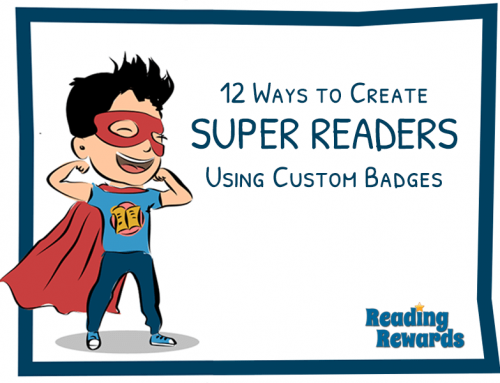 How to Use Custom Reading Badges to Create Super Readers