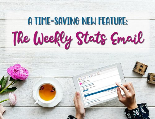 A Time-Saving New Feature: the Weekly Stats Email