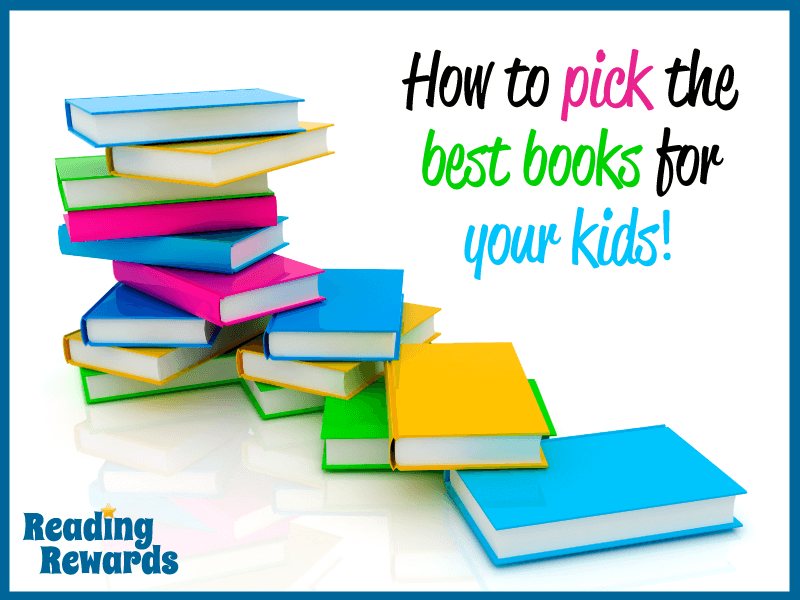 How to pick the right books for your kids: 10 top tips!